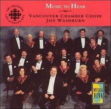 Music to Hear: Vancouver Chamber Choir (CD) Vancouver C