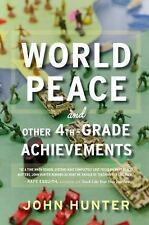 John Hunter - World Peace And Other 4th Gra (2014) - Used - Trade Paper (Pa