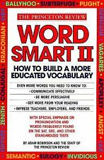 Word Smart II: 700 More Words to Help Build an Educated Vocabulary (Princeton ..