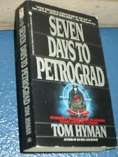Seven Days to Petrograd by Tom Hyman *FREE SHIPPING* 0553279963