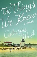 The Things We Knew by Catherine J. West (2016, Paperback) (FREE 2DAY SHIP)