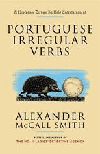 Portuguese Irregular Verbs, Alexander Mccall Smith, 1400077087, Book, Acceptable