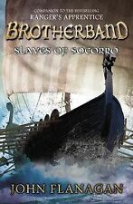 Brotherband Chronicles Ser.: Slaves of Socorro 4 by John Flanagan (2015,...
