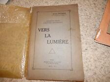 1926.Vers la lumière.Franc-maçonnerie.Adrien Juvanon