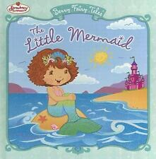 The Little Mermaid: Berry Fairy Tales (Strawberry Shortcake)