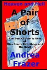 A Pair of Shorts by Andrea Frazer (2013, Paperback)