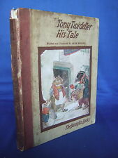 Tony Twiddler, His Tale by Alan Wright - Illustrated 1924