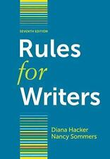 Rules for Writers: Rules for Writers by Diana Hacker and Nancy Sommers 7th Ed.