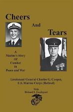 Cheers and Tears: A Marine's Story of Combat in Peace and War