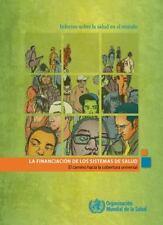 Informe sobre la salud en el mundo: La financiación dos sistemas de salud: el ca