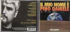 PINO DANIELE CD Made in Eu GIORGIA TONY ESPOSITO Il mio nome è PINO e vivo qui