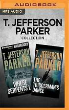 T. Jefferson Parker Collection - Where Serpents Lie & the Triggerman's Dance...