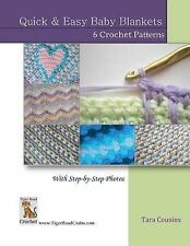Quick and Easy Baby Blankets: 6 Crochet Patterns with Step-By-Step Photos by...