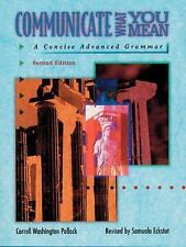Communicate What You Mean:  A Concise Advanced Grammar-ExLibrary