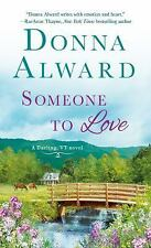 Someone to Love: A Darling, VT Novel by Alward, Donna