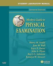 Student Workbook To Accompany Mosby's Guide To Physical Examination by Seidel