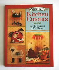 Country Kitchen Cutouts by Lee Lindeman & Pat Harste, 1994 Paperback
