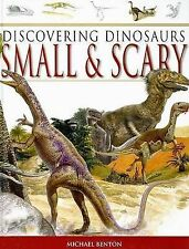 Benton, Michael Discovering Dinosaurs Small & Scary (Discovering Dinosaurs Serie