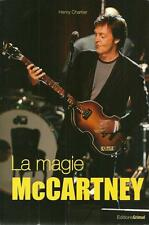 BEATLES / LA MAGIE McCARTNEY - MUSIQUE - BIOGRAPHIE - HENRY CHARTIER  - 30 %