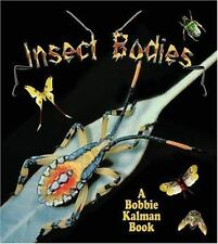 Insect Bodies (World of Insects (Crabtree Publishing Paperback))