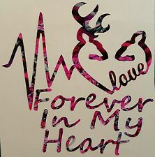 """Pink Camo Love Forever In My Heart Vinyl Decal 5"""" Muddy Hunt Deer Browning Girl"""