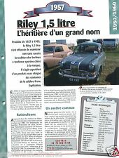Riley 1,5 One-Point-Five Berline Sport 4 Cyl.1957 UK Car Auto Retro FICHE FRANCE