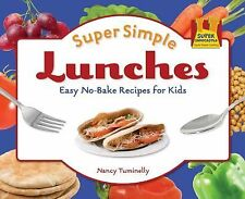 Super Simple Lunches: Easy No-bake Recipes for Kids (Super Simple Cooking)