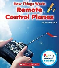 Remote Control Planes (Rookie Read-About Science: How Things Work)  (ExLib)