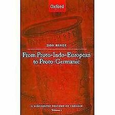 History of English Ser.: From Proto-Indo-European to Proto-Germanic (2009,...