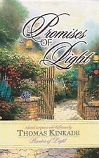 PROMISES OF LIGHT: SELECTED SCRIPTURES WITH REFLECTIONS BY THOMAS KINKADE