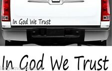 IN GOD WE TRUST VINYL WINDOW TAILGATE DECAL STICKER BLACK 11 INCH FORD CHEVY