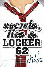 Secrets, Lies and Locker 62, Chase, Lil