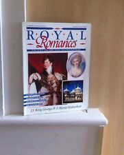 Royal Romances: 33. King George IV and Maria Fitzherbert