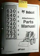 Bobcat 630 640 730 740 750 763 773 Series Attachment Parts Manual 6556773 11/00