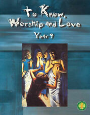 To Know worship and Love Year 9