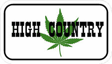 HIGH COUNTRY Funny hard hat decals marjuana pot laptops MC helmets toolboxe
