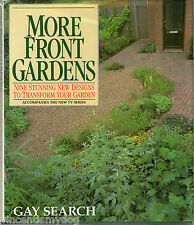 More Front Gardens by Gay Search (BCA edition hardback, 1994)