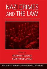 Publications of the German Historical Institute: Nazi Crimes and the Law by...