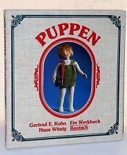 Gertrud E. Kuhn/Hans Witzig: PUPPEN. Ein Werkbuch