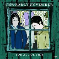 For All of This [EP] by The Early November (CD, Nov-2002, Drive-Thru Records)