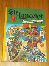 SIR LANCELOT ADVENTURES IN PICTURES BRITISH COMIC CLASSICS ILLUSTRATED STYLE^