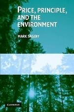 Price, Principle, and the Environment, Mark Sagoff, New Book