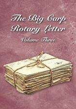 THE BIG CARP ROTARY LETTER VOLUME III - ROB MAYLIN & FRIENDS