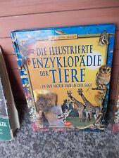 Die illustrierte Enzyklopädie der Tiere in der Natur und in der Sage