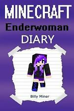 Minecraft Enderwoman : A Minecraft Enderwoman Diary (Minecraft Ender Woman,...