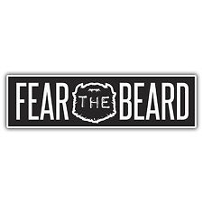 FEAR the BEARD hipster sticker / decal by mr oilcan 180mm x 50mm