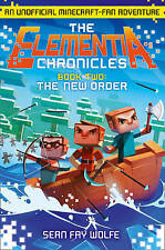 The Elementia Chronicles The New Order NEW BOOK by Sean Fay Wolfe (P/B 2015)