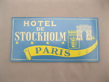 VINTAGE HOTEL DE STOCKHOLM PARIS LUGGAGE STICKER/DECAL~UNUSED