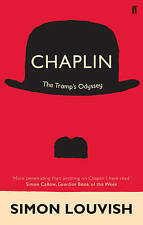 Chaplin: The Tramp's Odyssey by Simon Louvish (Paperback, 2010) New Book