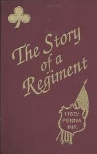 The Story of a Regiment..The 116th Pennsylvania Infantry by Mulholland--1993--HB